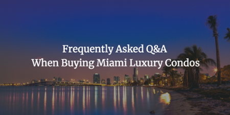 購買邁阿密豪華公寓時的問題和答案